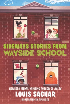 Sideways stories from Wayside School /  Louis Sachar ; illustrated by Julie Brinckloe.