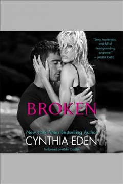 Broken : lost series #1 / Cynthia Eden.