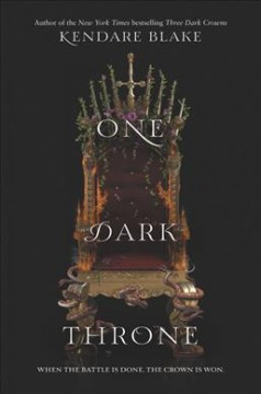 One dark throne /  Kendare Blake. - Kendare Blake.