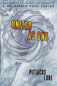 United as One /  Pittacus Lore. - Pittacus Lore.