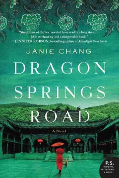 Dragon Springs Road /  Janie Chang. - Janie Chang.