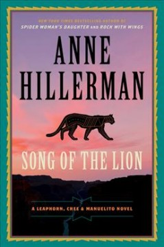 Song of the lion /  Anne Hillerman.