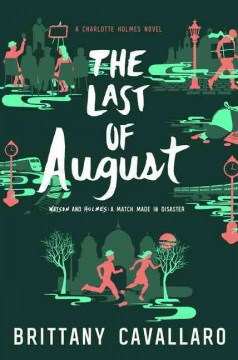The last of August /  Brittany Cavallaro. - Brittany Cavallaro.