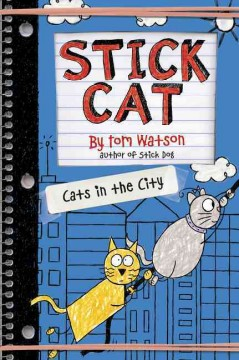 Cats in the city /  by Tom Watson ; illustrations by Ethan Long based on original sketches by Tom Watson.