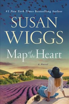 Map of the heart /  Susan Wiggs.