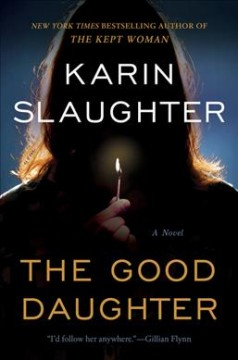 The Good Daughter / Karin Slaughter