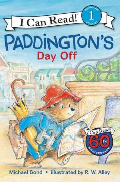 Paddington's day off /  Michael Bond ; illustrated by R.W. Alley.