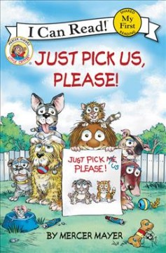 Just pick us, please! /  by Mercer Mayer. - by Mercer Mayer.