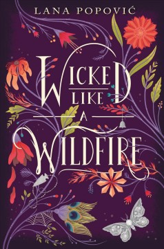 Wicked like a wildfire /  Lana Popovic. - Lana Popovic.