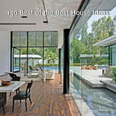 150 best of the best house ideas /  Francesc Zamora Mola.