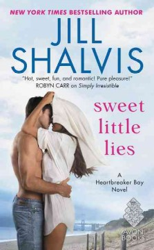 Sweet little lies : a Heartbreaker Bay novel / Jill Shalvis.