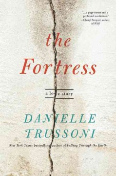 The fortress : a love story / Danielle Trussoni.