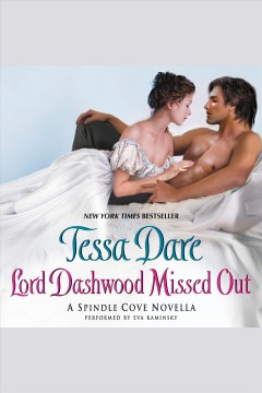 Lord Dashwood missed out /  Tessa Dare. - Tessa Dare.