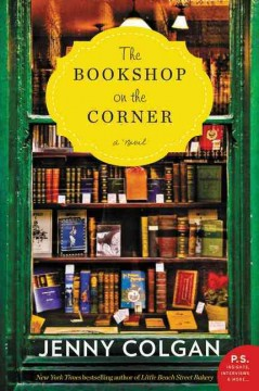 The bookshop on the corner : a novel / Jenny Colgan. - Jenny Colgan.