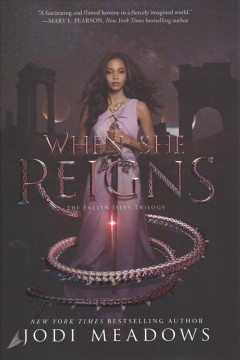 When she reigns /  Jodi Meadows. - Jodi Meadows.