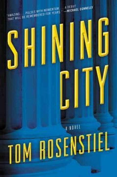Shining city /  Tom Rosenstiel. - Tom Rosenstiel.