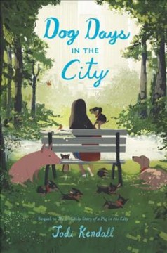 Dog days in the city /  Jodi Kendall.