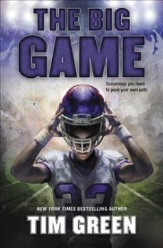 The big game /  Tim Green. - Tim Green.