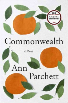 Commonwealth / Ann Patchett - Ann Patchett