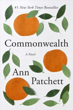 Commonwealth /  Ann Patchett. - Ann Patchett.