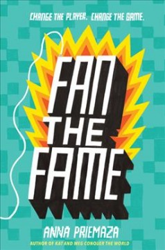 Fan the fame /  Anna Priemaza. - Anna Priemaza.