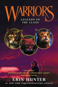 Legends of the Clans /  Erin Hunter.