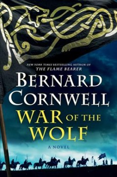 War Of The Wolf / Bernard Cornwell - Bernard Cornwell