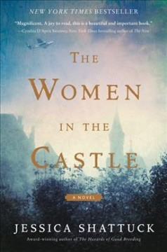 The Women In The Castle / Jessica Shattuck - Jessica Shattuck