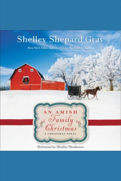 An Amish family Christmas /  Shelley Shepard Gray. - Shelley Shepard Gray.