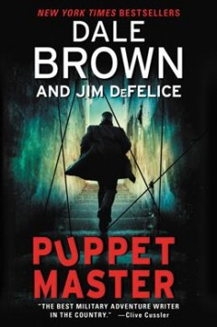 Puppet master /  Dale Brown and Jim DeFelice. - Dale Brown and Jim DeFelice.