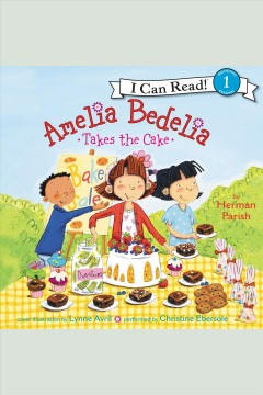 Amelia Bedelia takes the cake.