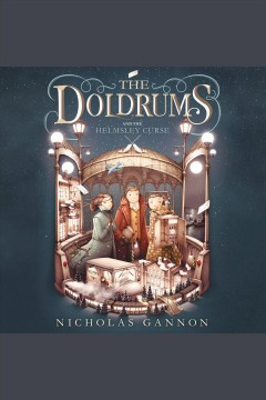 The doldrums and the Helmsley curse /  written and illustrated by Nicholas Gannon.