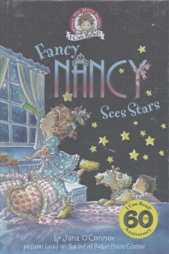 Fancy Nancy sees stars /  by Jane O'Connor ; cover illustration by Robin Preiss Glasser ; interior illustrations by Ted Enik. - by Jane O'Connor ; cover illustration by Robin Preiss Glasser ; interior illustrations by Ted Enik.