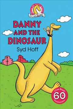 Danny the dinosaur /  story and pictures by Syd Hoff. - story and pictures by Syd Hoff.