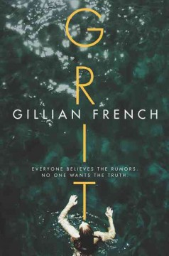 Grit /  Gillian French. - Gillian French.