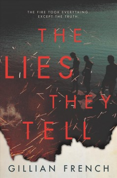 The lies they tell /  Gillian French.