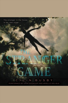 The stranger game /  Cylin Busby.