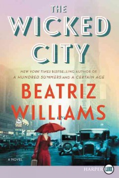 The wicked city /  Beatriz Williams.