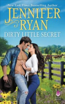 Dirty little secret /  Jennifer Ryan. - Jennifer Ryan.
