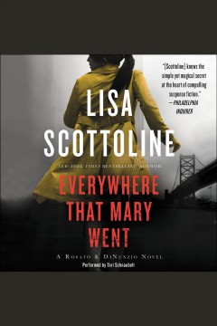 Everywhere that Mary went /  Lisa Scottoline.