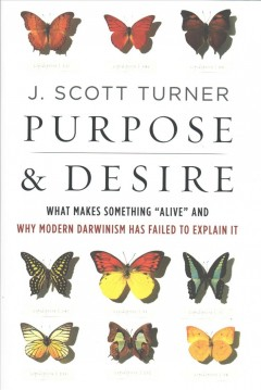 Purpose and desire : what makes something