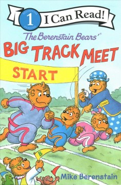 The Berenstain bears' big track meet /  Mike Berenstain. - Mike Berenstain.