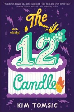 The 12th candle /  Kim Tomsic. - Kim Tomsic.