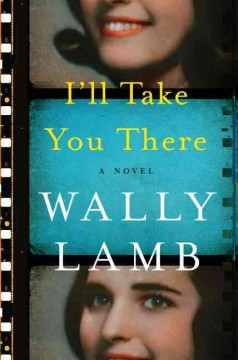 I'll Take You There / Wally Lamb - Wally Lamb