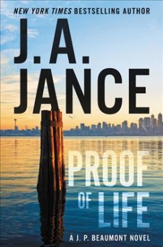 Proof Of Life / J A Jance - J A Jance