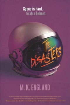 The disasters /  M. K. England. - M. K. England.