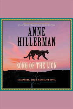 Song of the lion /  by Anne Hillerman.