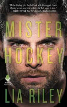 Mister hockey /  Lia Riley
