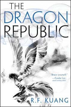 The Dragon Republic /  R. F. Kuang.