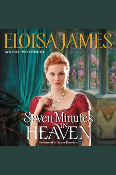 Seven minutes in heaven /  Eloisa James.